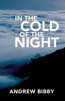 In the Cold of the Night : Crime ... in the High Lake District Fells, Paperback Book