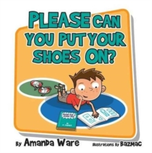 Please Can You Put Your Shoes on, Paperback Book