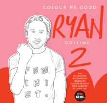 Colour Me Good Ryan Gosling 2, Paperback Book