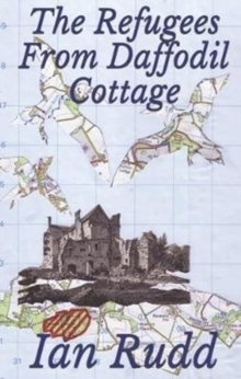 The Refugees from Daffodil Cottage, Paperback Book