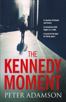 The Kennedy Moment, Hardback Book