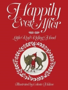 Happily Ever After : Little Red Riding Hood No. 2, Paperback / softback Book