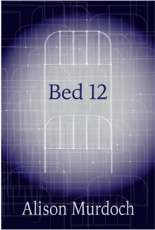 Bed 12, Paperback / softback Book