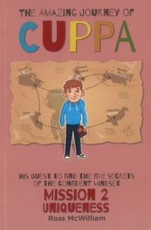 The Amazing Journey of Cuppa : Mission 2  Uniqueness, Paperback Book