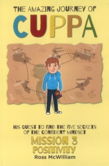Amazing Journey of Cuppa : Mission 3 Positivity, Paperback Book