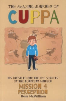 The Amazing Journey of Cuppa : Mission 3 Positivity, Paperback Book