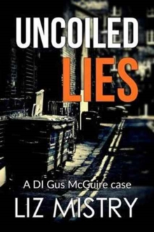Uncoiled Lies, Paperback / softback Book