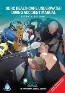 The DDRC Healthcare Underwater Diving Accident Manual, Paperback Book