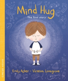 Mind Hug : The First Story, Paperback / softback Book