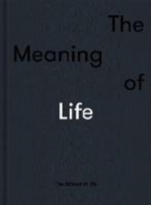 The Meaning of Life, Hardback Book