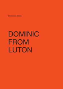 Dominic from Luton, Hardback Book