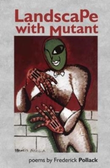 Landscape with Mutant, Paperback Book