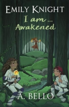 Emily Knight I am... Awakened, Paperback / softback Book