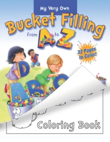 My Very Own Bucket Filling from A to Z Coloring Book, Paperback Book