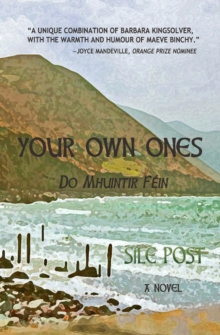 Your Own Ones : A Novel, Paperback Book