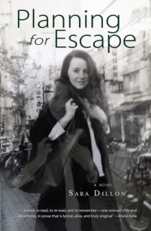 Planning for Escape : A Novel, Paperback Book
