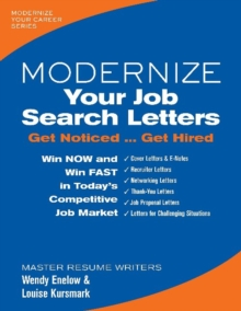 Modernize Your Job Search Letters : Get Noticed ... Get Hired, Paperback Book