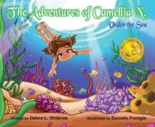 The Adventures of Camellia N. Under the Sea, Hardback Book