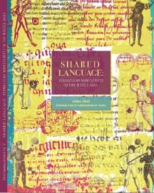 Shared Language : Vernacular Manuscriptsof the Middle Ages, Paperback / softback Book