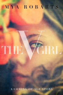 The V Girl : A Coming Of Age Story, EPUB eBook