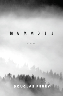 Mammoth : A Novel, Paperback Book