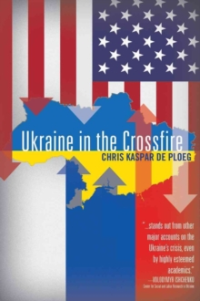 Ukraine in the Crossfire, Paperback Book