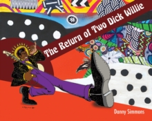 The Return of Two Dick Willie, Paperback Book