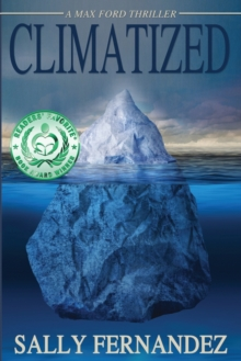 Climatized : A Max Ford Thriller, Paperback Book