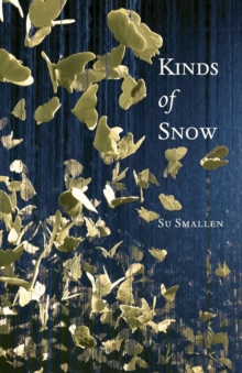 Kinds of Snow : Poems, Paperback Book