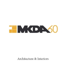 MKDA : Workplace Design Where Form Delivers Function, Hardback Book