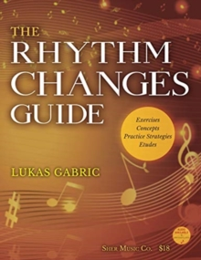 The Rhythm Changes Guide, Spiral bound Book