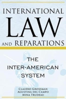 International Law and Reparations : The Inter-American System, Paperback Book