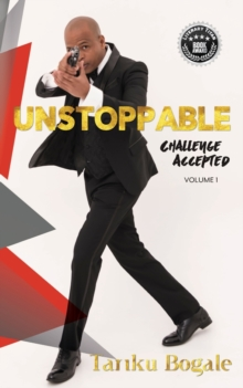 Unstoppable : Challenge Accepted, Paperback Book