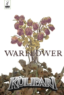 Kulipari -- Warflower, Hardback Book