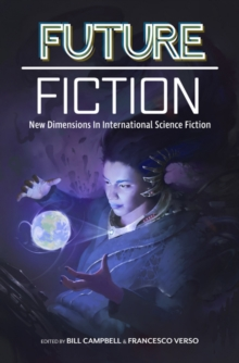 Future Fiction : New Dimensions in International Science Fiction, Paperback / softback Book
