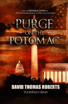 Purge on the Potomac, Paperback Book