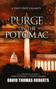 Purge on the Potomac, Hardback Book