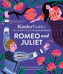 Kinderguides Early Learning Guide to Shakespeare's Romeo and Juliet, Hardback Book