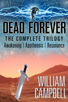 Dead Forever : The Complete Trilogy, EPUB eBook