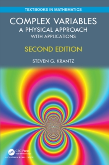 Complex Variables : A Physical Approach with Applications, PDF eBook