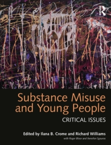 Substance Misuse and Young People : Critical Issues, EPUB eBook