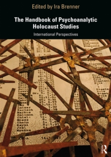 The Handbook of Psychoanalytic Holocaust Studies : International Perspectives, EPUB eBook