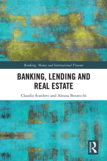 Banking, Lending and Real Estate, PDF eBook
