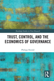 Trust, Control, and the Economics of Governance, PDF eBook