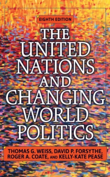 The United Nations and Changing World Politics, PDF eBook