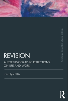 Revision : Autoethnographic Reflections on Life and Work, PDF eBook