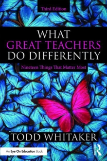 What Great Teachers Do Differently : Nineteen Things That Matter Most, PDF eBook