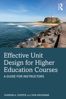 Effective Unit Design for Higher Education Courses : A Guide for Instructors, PDF eBook