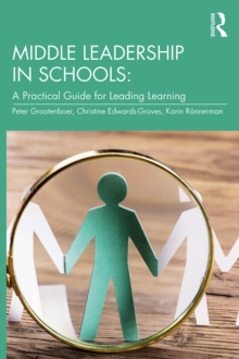Middle Leadership in Schools : A Practical Guide for Leading Learning, EPUB eBook