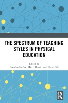 The Spectrum of Teaching Styles in Physical Education, PDF eBook